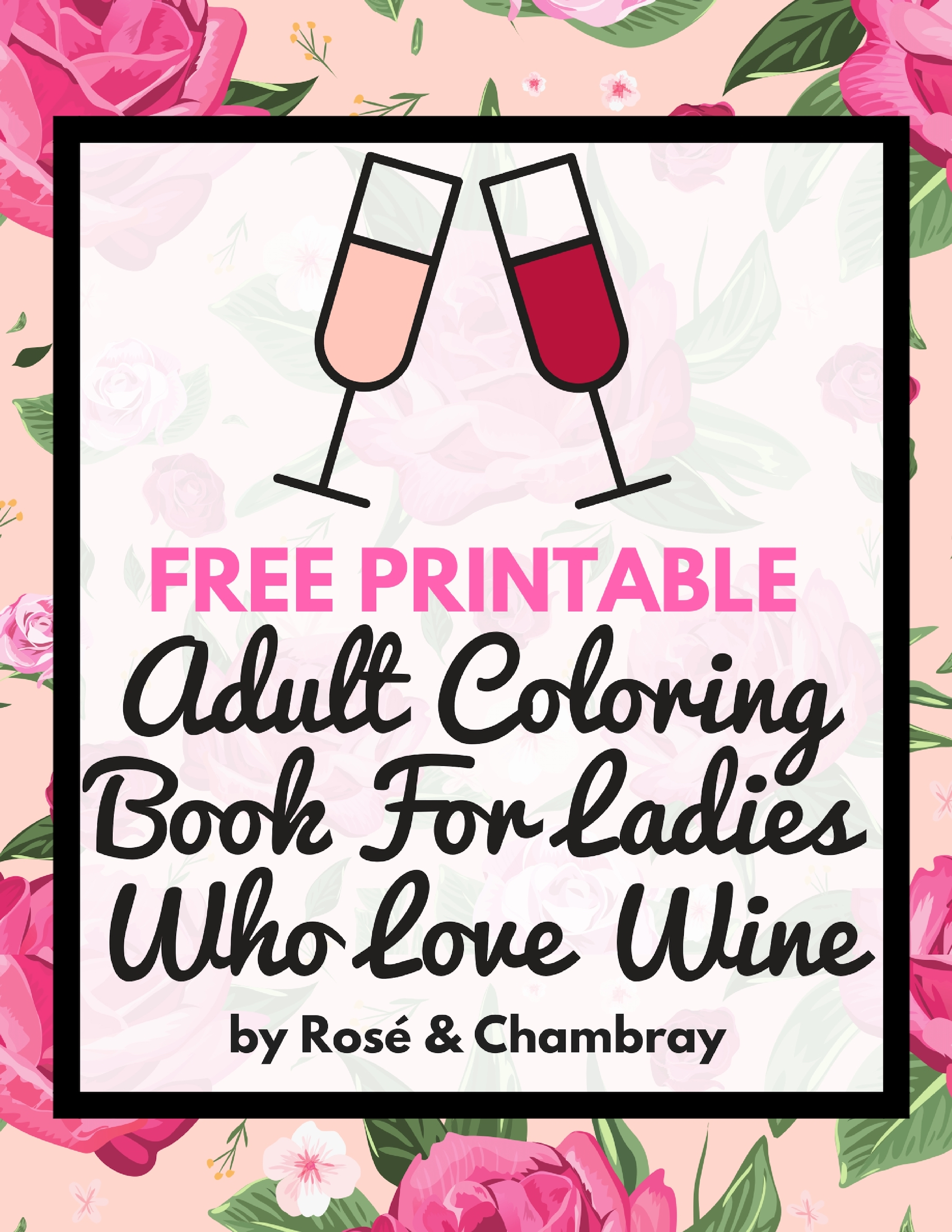 - Sip Down & Color: Adult Coloring Book For Ladies Who Love Wine